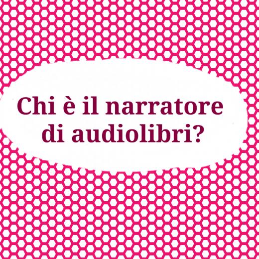 Narratore audiolibri